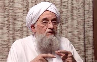 مرصد الإفتاء: الظواهري يحاول الإبقاء على تماسك تنظيم القاعدة عبر خطابه الأخير