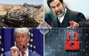 استجواب صدام.. حادث بورسعيد.. تهديد إلكتروني.. هيكلة المخابرات بنشرة التاسعة