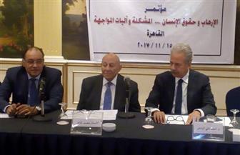 أبو سعدة: تواجهنا إشكالية المواءمة بين مكافحة الإرهاب وحماية حقوق الإنسان