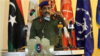 متحدث الجيش الليبي: قرب انتهاء معارك الهلال النفطي واستشهاد 9 جنود