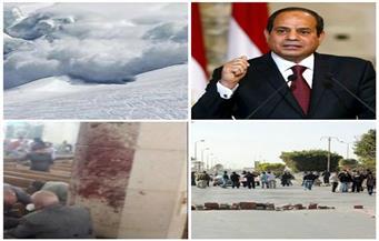 رسالة إلى الرئيس.. أسماء الشهداء.. انهيار جليدي.. قطع طريق.. حادث سوهاج.. بنشرة السادسة