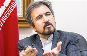 الخارجية الإيرانية: لن نسمح لأحد بالدخول إلى المناطق المحظور دخولها