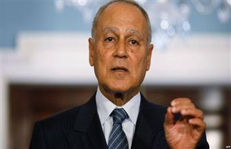 أبو الغيط: مجلس وزراء الخارجية العرب يدين تصريحات نتانياهو حول ضم أراضى الضفة الغربية