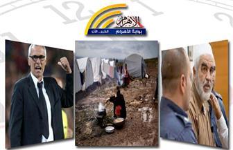 المشروع التآمري.. رفض القاهرة.. إصابة محترفي المنتخب.. ارتفاع الجنيه.. اعتقال شيخ الأقصى بنشرة منتصف الليل