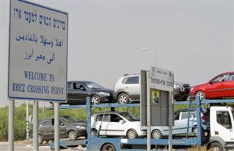 """جمعية حقوقية إسرائيلية ترصد قيودًا جديدة على المغادرين لقطاع غزة عبر معبر """"إيريز"""""""
