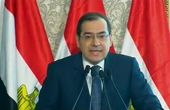 وزير البترول: تحول مصر لمركز للطاقة يجعلنا نفتح السوق أمام دول المنطقة