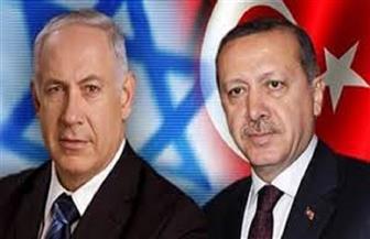 تركيا: لدينا مصالح مشتركة مع إسرائيل وعلاقاتنا معها مستمرة