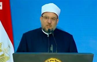 وزير الأوقاف: تجديد الخطاب الديني عملية ديناميكية لا ينبغي أن تتوقف مع الحفاظ على الثوابت