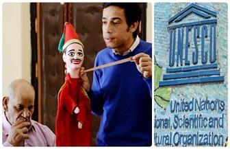 """""""بوابة الأهرام"""" تنشر تفاصيل إدراج """"الدمى التقليدية المصرية"""" والأراجوز في قوائم التراث العالمي"""