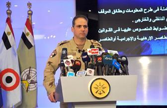 ممثل هيئة عمليات القوات المسلحة: نحافظ على قواعد حقوق الإنسان والقوات الجوية تعمل خارج الكتل السكنية