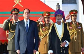 استثمار اقتصادي واعد مستقبلًا وثبات المواقف السياسية حصاد زيارة الرئيس السيسي لسلطنة عمان