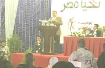 """رئيس """"عربية النواب"""" بمؤتمر دعم السيسي: الرئيس خاض حربا شرسة ضد الإرهاب والفساد"""