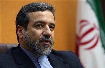 إيران: المحادثات مع القوى الأوروبية ستستمر لإنقاذ الاتفاق النووي