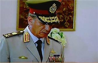 وزير الدفاع :٣٠ يونيو ثورة شعب ساندها الجيش لتصحيح المسار والتأكيد على أن مصر لكل المصريين وليست حكرًا لفئة