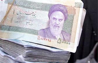 """إيران تحذف 4 أصفار من الريال وتعتمد """"التومان"""" عملة جديدة"""