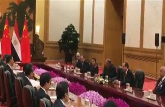 بدء مباحثات السيسي ونظيره الصيني ببكين.. والرئيس يشيد بدعم الصين للتنمية بمصر