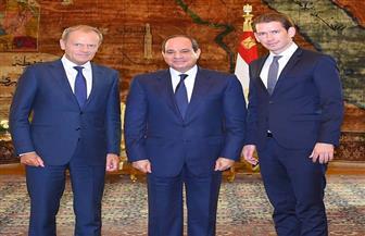 السيسي يلتقي رئيس المجلس الأوروبي ومستشار النمسا ويستعرضون تطورات الأزمة الليبية والسورية