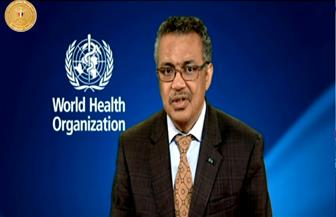 مدير منظمة الصحة العالمية يهنئ الرئيس السيسي والمصريين بانطلاق منظومة التأمين الصحي الشامل