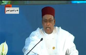 """رئيس النيجر: لا توجد تنمية بدون أمن.. ولا سلام في """"الساحل"""" إلا بحل أزمة ليبيا"""