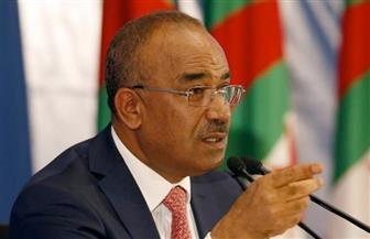 رئيس وزراء الجزائر: الانتهاء من تشكيل الحكومة أوائل الأسبوع المقبل