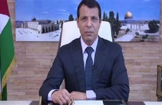 """دحلان: """"صفقة القرن"""" أخطر ما يواجه الشعب الفلسطيني"""