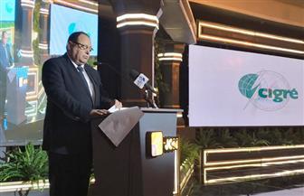 نائب وزير الكهرباء: المؤتمر الإقليمي فرصة للتعرف على أحدث التكنولوجيات المستخدمة فى شبكات الجهد العالى