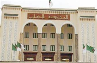 إحالة ملفات 12 شخصية بارزة للمحكمة العليا بالجزائر
