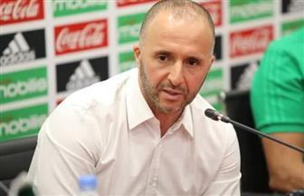 """مدرب الجزائر: أمامنا غدا نهائي مبكر أمام السنغال.. وفريقنا ليس """"منتخب محرز"""""""