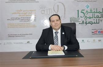 رئيس الملتقى العالمي للتصوف لـ«بوابة الأهرام»: العداء ضد الإسلام في الغرب أداة لافتعال الأزمات