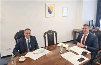 سفير مصر في البوسنة والهرسك يناقش مع رئيس غرفة التجارة الخارجية سبل تعزيز التبادل التجاري