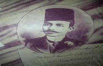 """""""بوابة الأهرام"""" تستعرض وثيقة تاريخية بخط يد الزعيم مصطفى كامل بمناسبة مرور 112 عاما على وفاته   صور"""