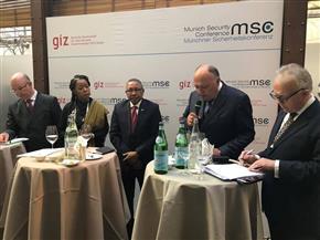 سامح شكري يستعرض رؤية مصر للتحديات في شمال شرق إفريقيا خلال مؤتمر ميونخ للأمن