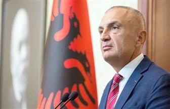 رئيس ألبانيا يدعو شعبه لإسقاط الحكومة