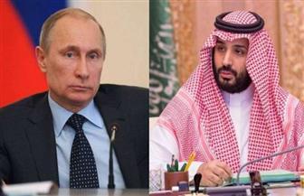 ولي العهد السعودي يستعرض مع الرئيس الروسي استقرار أسواق الطاقة