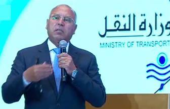 وزير النقل: اعتماد 10 مليارات جنيه سنويا لتطوير الطرق
