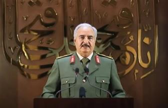 المشير حفتر يتعهد بإخراج الجيش التركي بالقوة من ليبيا ما لم يرحل سلميًا
