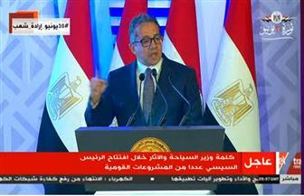 وزير السياحة والآثار: افتتاح المتحف المصري الكبير سيكون أهم حدث سياحي في 2021