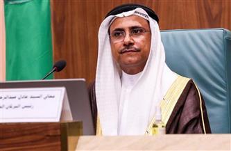 رئيس البرلمان العربي: نسعى إلى فتح آفاق جديدة للتعاون والشراكة مع الاتحاد البرلماني الدولي