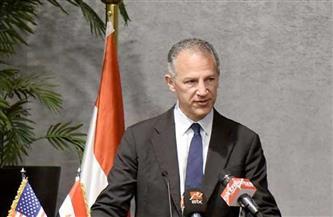 السفير الأمريكي: علاقة واشنطن بالقاهرة إستراتيجية ومناخ الاستثمار بمصر الأكثر جذبًا بالشرق الأوسط