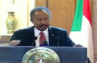 رئيس وزراء السودان: توافقنا مع مصر في ضرورة الوصول إلى اتفاق حول السد يحقق طموحات شعوب المنطقة