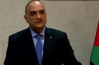 الخصاونة: العلاقات المصرية الأردنية نموذجية.. ومواقف البلدين متطابقة تجاه القضية الفلسطينية