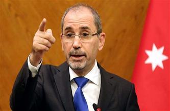 وزير الخارجية الأردني يبحث مع مسئول أممي التحركات المستهدفة لوقف الاستفزازات الإسرائيلية