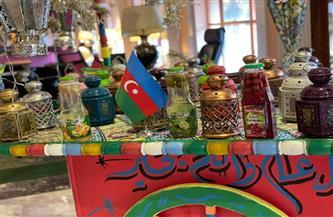 أذربيجان تعرض منتجاتها الرمضانية مع طلقات مدفع الإفطار بأحد فنادق القاهرة