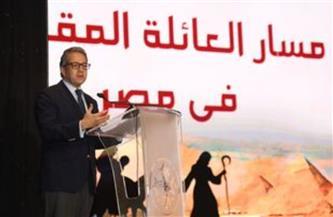 وزير السياحة والآثار: رحلة العائلة المقدسة مسار تاريخي وروحاني تتفرد به الكنيسة القبطية بمصر