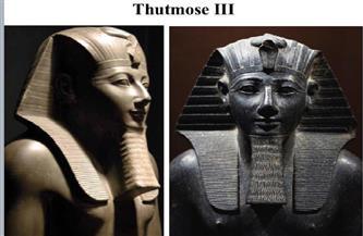 الملك تحتمس الثالث.. محطات فى حياة الفرعون الامبراطور والمحارب العظيم