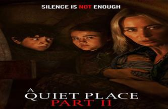 """انطلاق فيلم الخيال العلمي والرعب """"A Quiet Place II"""" في دور العرض المصرية"""
