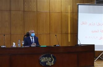 وزير النقل: حسن المعاملة وتأمين سلامة الركاب ونظافة المحطات والقطارات أولوية في السكة الحديد